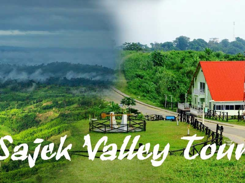 Best Sajek Valley Tour package by Traveliyan