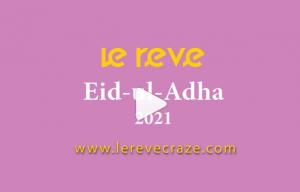 le reve Eid-ul-Adha 2021